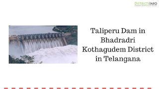 Taliperu Dam in Bhadradri Kothagudem District in Telangana