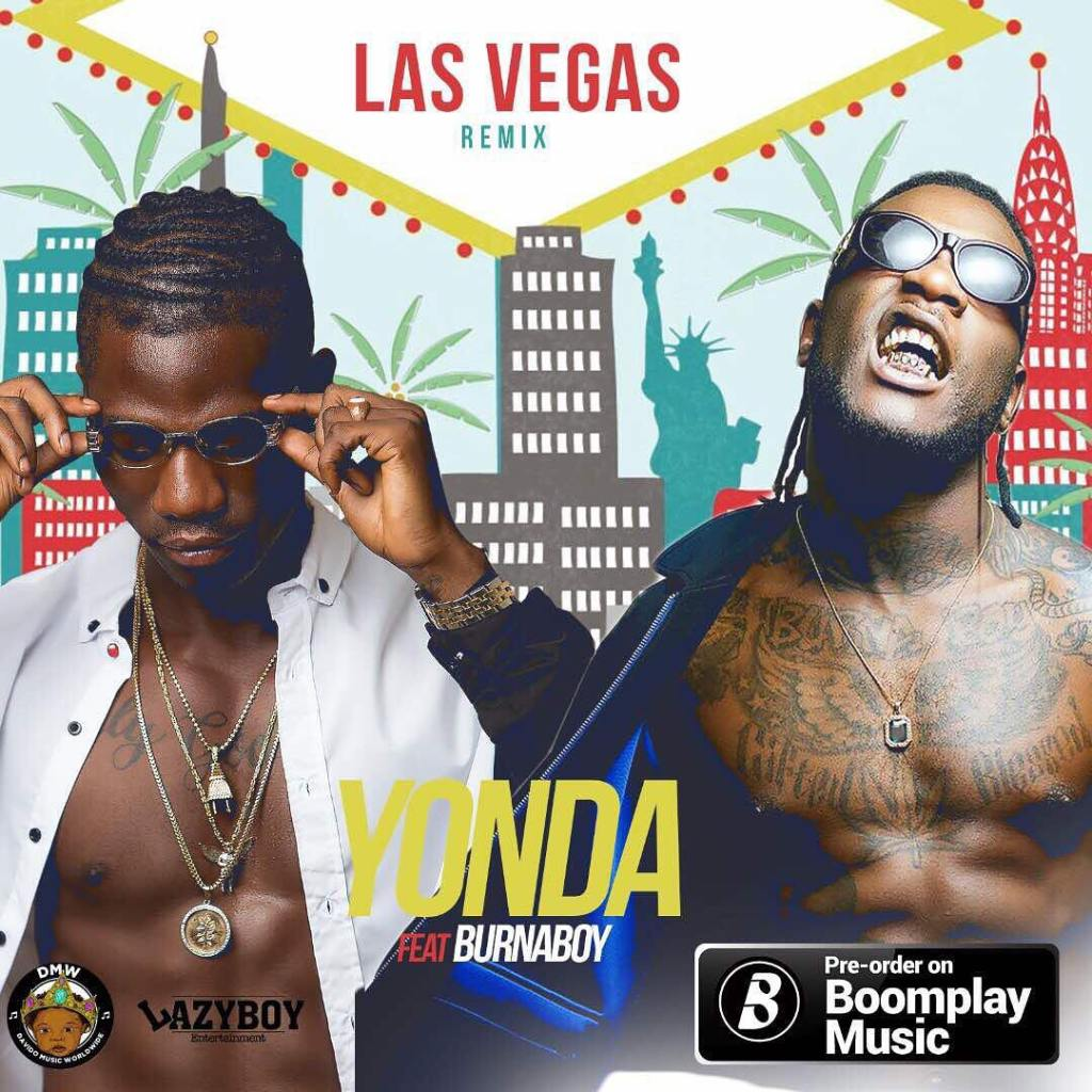 Yonda ft  Burna Boy – Las Vegas (Remix) - MadeIn Krockcity
