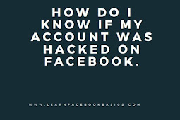 How do i know if my account was hacked on Facebook.