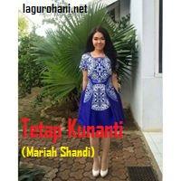 Download Lagu Tetap Kunanti (Mariah Shandi)