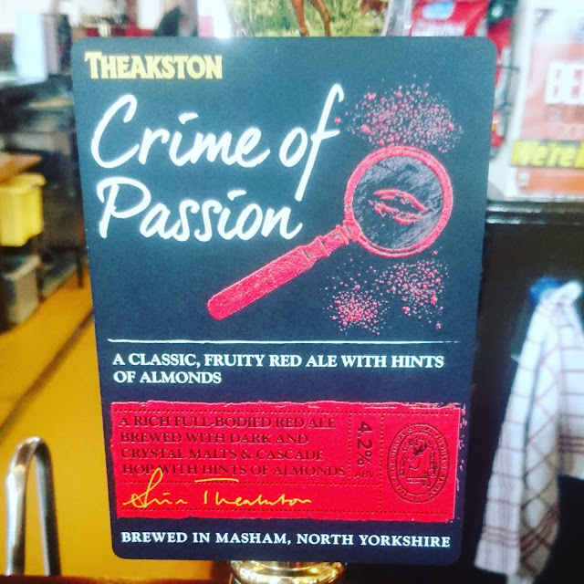 Yorkshire Craft Beer Review: Crime of Passion from Theakston real ale pump clip