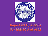 RRB - 2016 Important Questions For CBT based Test.