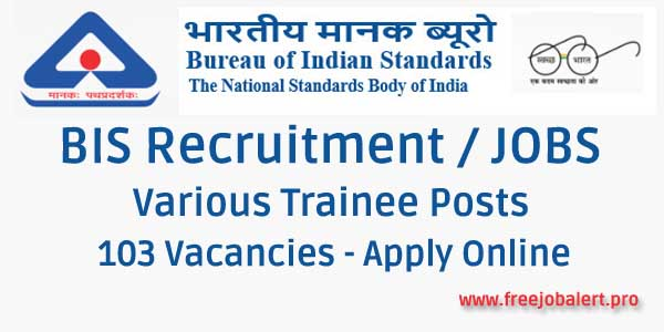 BIS Recruitment 2018 Trainee Posts / Vacancies Apply Online