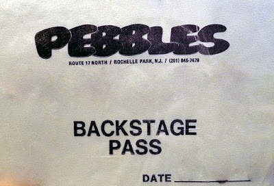 Backstage pass for Pebbles rock club... which was The Hole In The Wall before that in Rochelle Park, New Jersey