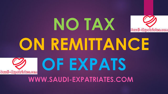NO TAX ON HOME REMITTANCE OF EXPATS