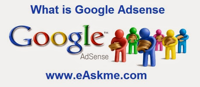 What is Google Adsense : eAskme