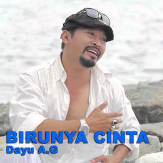 Lirik Lagu Birunya Cinta feat Kitty Andry - Dayu A.G