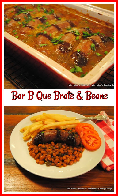 Bar B Que Brats & Beans at Miz Helen's Country Cottage