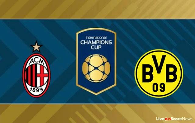 Ver Partido Milan vs Dortmund EN VIVO Gratis Por Internet Hoy 18/07/2017