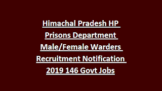 Himachal Pradesh HP Prisons Department Male Female Warders Recruitment Notification 2019 146 Govt Jobs