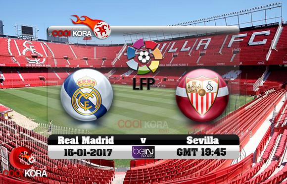 مشاهدة مباراة إشبيلية وريال مدريد اليوم 15-1-2017 في الدوري الأسباني