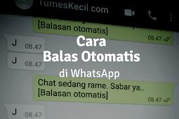 Cara Membuat Bot Balas Otomatis Whatsapp Tanpa Root