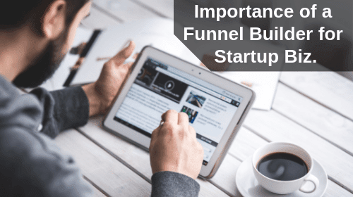 Is Sales Funnel Builder Compulsory for Every Online Business?