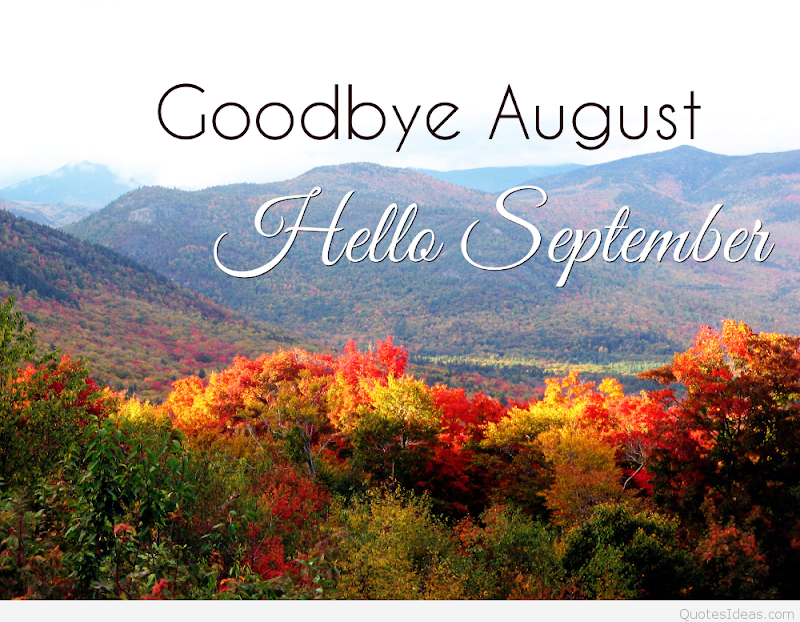 Welcome September...please be good