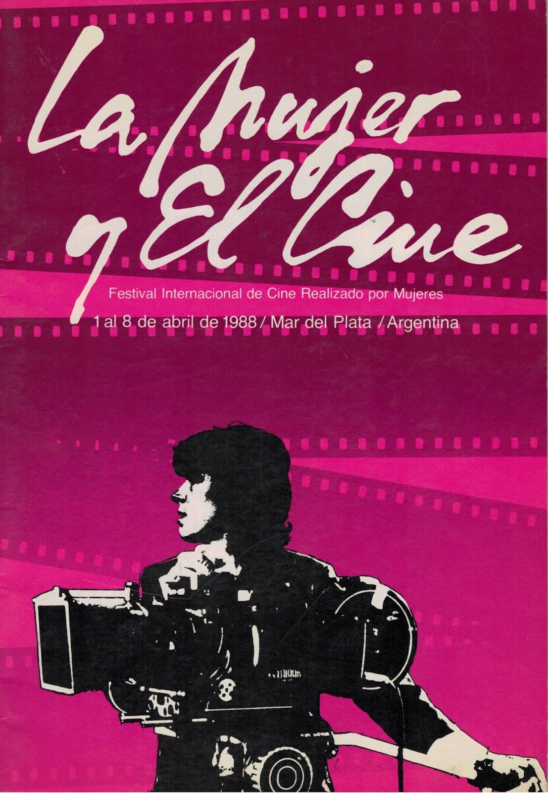 """Con ustedes… el catálogo del primer festival """"La Mujer y el Cine"""" 1988"""