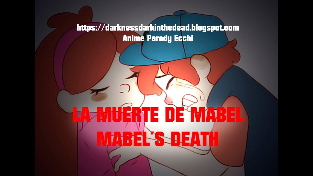 "Gravity Falls ""Mabel's Death, I will not leave you, a bad dream"" Special 5.5 M Views"