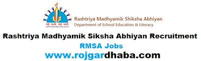 http://www.rojgardhaba.com/2017/06/rmsa-rashtriya-madhyamik-siksha-abhiyan-jobs.html