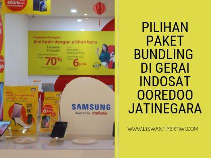Pilihan Paket Bundling di Gerai Indosat Ooredoo Jatinegara