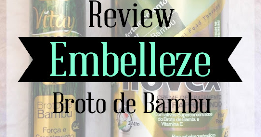 ♥ Review - Champô e Máscara Broto de Bambu - Novex ♥