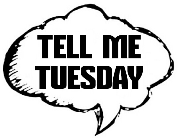 LA LA IN THE LIBRARY: TELL ME TUESDAY #142