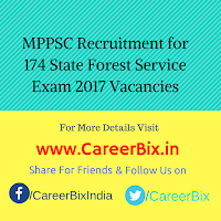 MPPSC Recruitment for 174 State Forest Service Exam 2017 Vacancies