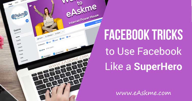 14 Facebook Tricks & Features You Need to Know: eAskme