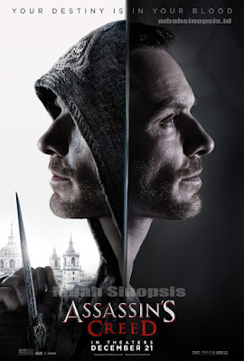 Sinopsis Film Assassin's Creed 2016