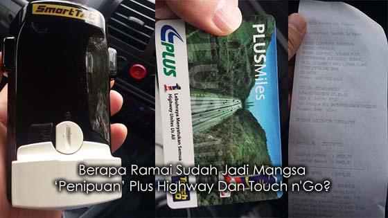Lelaki Dedah 'Penipuan' Plus Highway Dan Touch n'Go