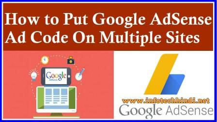 put AdSense Ad code on Multiple sites ,