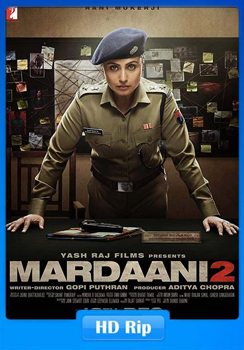 MARDAANI 2 2019 Hindi HDRip 720p ESub x264 | 480p 300MB | 100MB HEVC