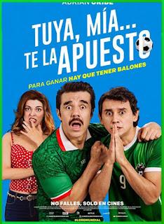 Tuya, mía… te la apuesto (2018) | DVDRip Latino HD GoogleDrive 1 Link