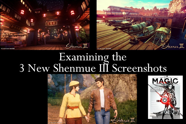 Examining the 3 New Shenmue III Screenshots