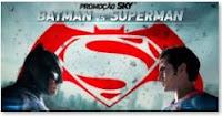 Promoção SKY Batman Vs Superman www.skybvs.com.br