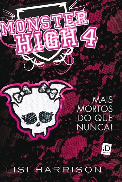 News: Capa de Monster High 4, da autora Lisi Harrison. 20