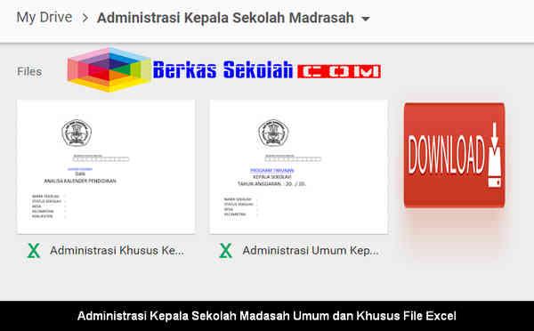 Download Administrasi Kepala Sekolah Madasah Umum dan Khusus File Excel