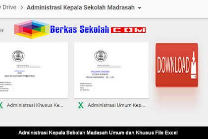 Administrasi Kepala Sekolah Madasah Umum dan Khusus File Excel