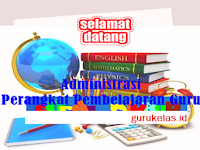 Download Administrasi Perangkat Pembelajaran Guru SD, SMP dan SMA