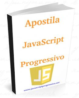 Apostila JavaScript Progressivo