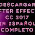 Descargar After Effects CC 2017 full en español x64