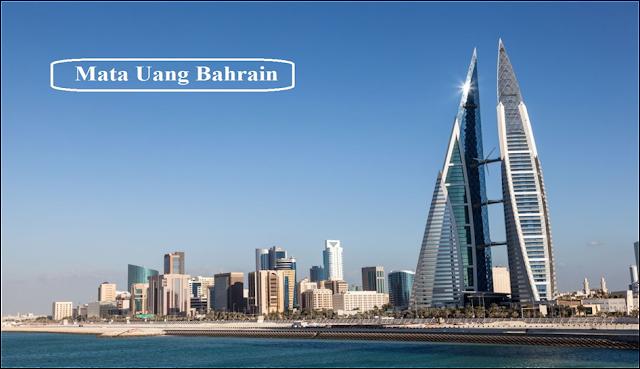 Mata Uang Bahrain