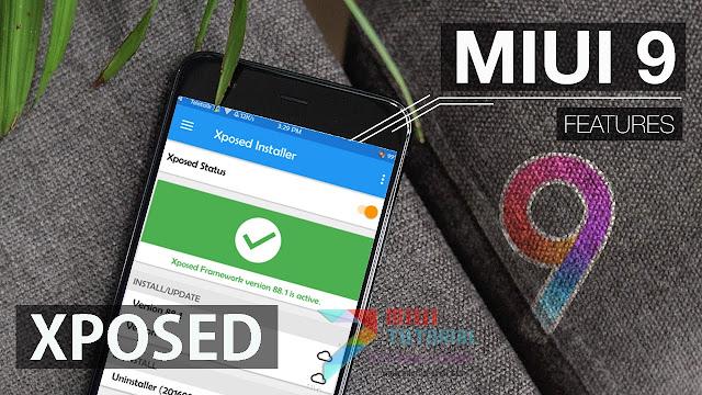 Beneran Xposed Framework untuk Miui 9 Based Android 7 Nougat Sudah Ada? Ga Percaya? Ini Tutorialnya