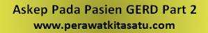Askep Pada Pasien GERD Part 2, Askep Pada Pasien GERD, GERD