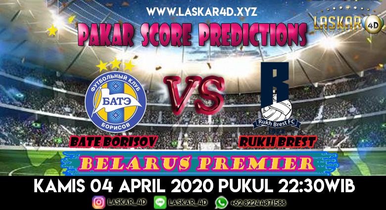 Prediksi Bola BATE Borisov vs Rukh Brest 04 April 2020