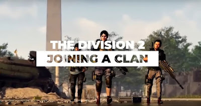 Join Clans, The Division 2, Clan System Guide