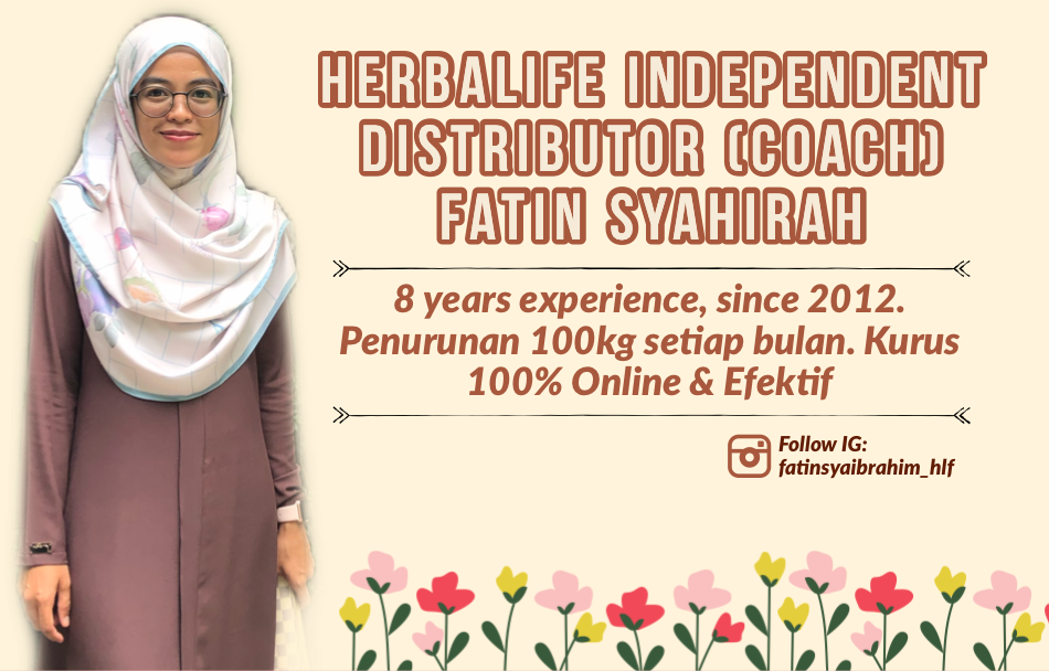 Herbalife Nutrition Independent Member (Coach) Fatin  (0193709753)