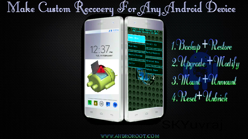 how to make custom recovery for any android devices