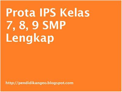 Prota IPS Kelas 7, 8, 9 SMP Lengkap