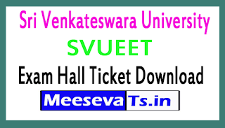 Sri Venkateswara University SVUEET Exam Hall Ticket Download 2017