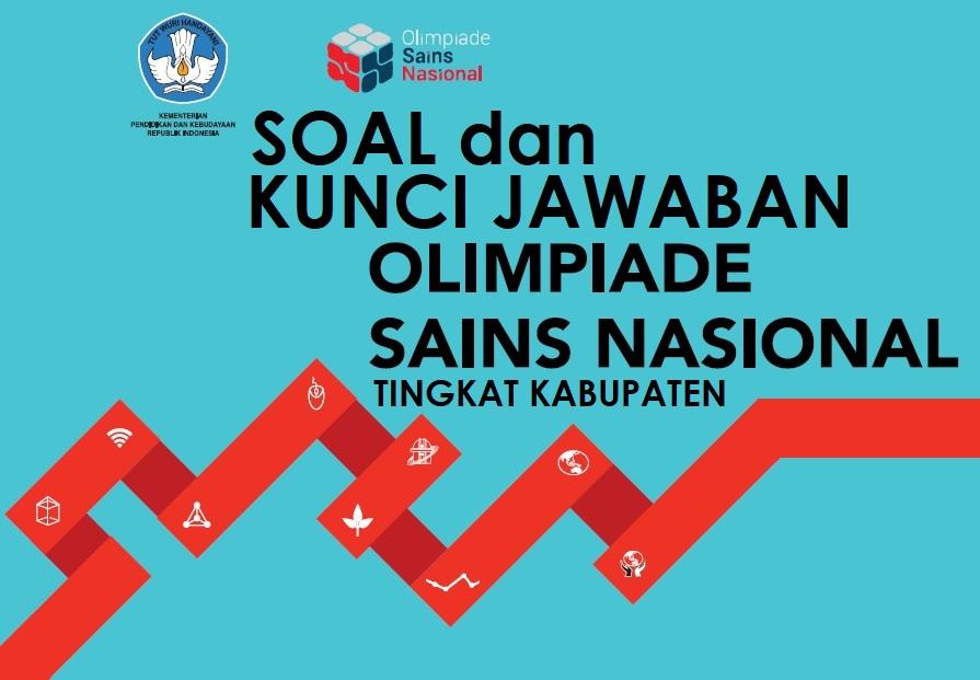 Soal dan Kunci Jawaban OSN SMA Tingkat Kabupaten 2018 (9 Mapel)