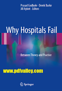 Why Hospitals Fail Between Theory and Practice
